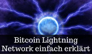 Bitcoin Lightning Network erklärt