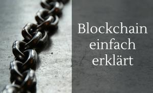 Blockchain einfach Erklärt