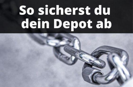 Depot absichern - Möglichkeiten im Überblick