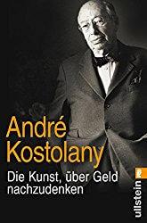 Andre Kostolany Die Kunst über Geld nachzudenken Buchvorstellung